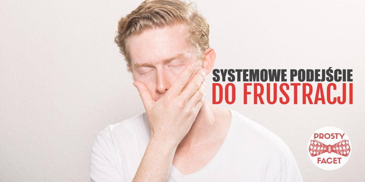 frustracje systemowe podejście